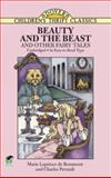 Beauty and the Beast and Other Fairy Tales, Marie Leprince de Beaumont and Charles Perrault, 0486280322