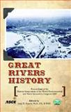 Great Rivers History, Jerry R. Rogers, 0784410321