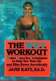 The W.E.T. Workout, Jane Katz, 0816010323