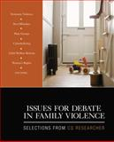 Issues for Debate in Family Violence 9781412990325