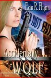 Accidentally Wolf, Erin Flynn, 1479320323