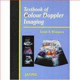 Textbook of Colour Dopper Imaging, Bhargava, Satish, 8180610322