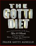 The Gotti Diet, Frank Gotti Agnello, 0060850329