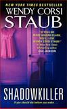 Shadowkiller, Wendy Corsi Staub, 0062070320
