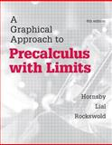 A Graphical Approach to Precalculus with Limits, Hornsby, John E. and Lial, Margaret, 0321900324