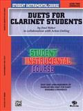Student Instrumental Course Duets for Clarinet Students, Acton Ostling and Fred Weber, 0757910327