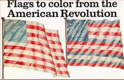Flags of the American Revolution, Whitney Smith, 0883880326