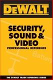 Security, Sound, and Video Professional Reference, Rosenberg, Paul and American Contractors Educational Services Staff, 097700032X