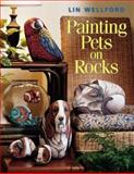 Painting Pets on Rocks, Lin Wellford, 1581800320