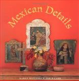 Mexican Details, Karen Witynski and Joe P. Carr, 1586850326