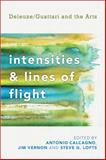 Intensities and Lines of Flight : Deleuze/Guattari and the Arts, , 1783480327
