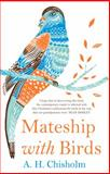 Mateship with Birds, Chisholm, A. H. and Dennis, C. J., 1922070327