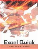 Excel Quick, Smith, Gaylord N., 0324270321