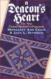 A Deacon's Heart, Jack L. Seymour, 0687090326