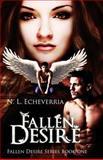 Fallen Desire, N. Echeverria, 1482030322