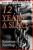 12 Years a Slave, Solomon Northup, 149750032X