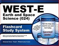 WEST-E Earth and Space Science (024) Flashcard Study System : WEST-E Test Practice Questions and Exam Review for the Washington Educator Skills Tests-Endorsements, WEST-E Exam Secrets Test Prep Team, 1610730321