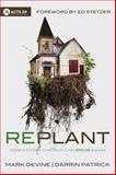 Replant, Darrin Patrick and Mark DeVine, 0781410320