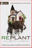 Replant, Darrin Patrick and Mark DeVine, 0781410320