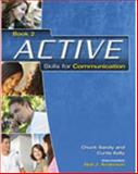 Active Skills for Communication Book 2, Chuck Sandy and Curtis Kelly, 1413020321