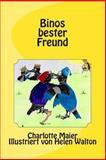Binos Bester Freund, Charlotte Maier, 149360032X