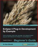 Eclipse 4 Plug-In Development, Alex Blewitt, 1782160329