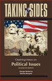 Taking Sides: Clashing Views on Political Issues, McKenna, George and Feingold, Stanley, 0078050324