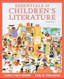 Essentials of Children's Literature, Lynch-Brown, Carol and Tomlinson, Carl M., 0205520324