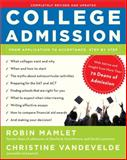 College Admission, Robin Mamlet and Christine VanDeVelde, 0307590321