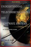 Understanding Telecommunications and Lightwave Systems : An Entry-Level Guide, Nellist, John G., 0471150320