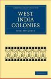West India Colonies, MacQueen, James, 1108020321