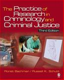 The Practice of Research in Criminology and Criminal Justice, Schutt, Russell K. and Bachman, Ronet, 1412950325