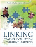 Linking Teacher Evaluation and Student Learning, Tucker, Pamela D. and Stronge, James H., 1416600329