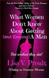 What Women Don't Know about Getting (and Keeping) a Man, Veronica Moreau, 1493690329