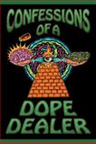 Confessions of a Dope Dealer, Sheldon Norberg, 1579510329