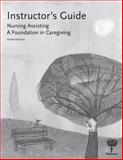 Instructor's Guide for Nursing Assisting : A Foundation in Caregiving, Hartman Publishing, 1604250321