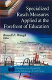 Specialized Rasch Measures Applied at the Forefront of Education, , 1616680326