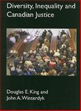 Diversity, Inequality and Canadian Justice, Douglas King and John Winterdyk, 1897160321
