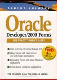 Oracle Developer 2000 Forms, Lulushi, Albert, 0139490337