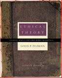 Ethical Theory : Classical and Contemporary Readings, Pojman, Louis P., 053457033X