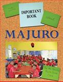 The Important Book about Majuro, Savu's Fourth Grade Class, 1477500332