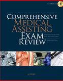 Comprehensive Medical Assisting Exam Review: Preparation for the CMA, RMA and CMAS Exams (Book Only), Cody, J. P., 1111320330