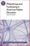 Philanthropy and Fundraising in American Higher Education 1st Edition