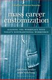 Mass Career Customization, Cathleen Benko and Anne Cicero Weisberg, 1422110338
