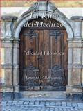 La Ruta Del Hechizo, Ernesto Villavicencio, 1496920333