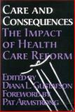 Care and Consequences : The Impact of Health Care Reform, , 1552660338