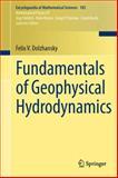 Fundamentals of Geophysical Hydrodynamics, Dolzhansky, Felix V., 3642310338