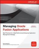 Managing Oracle Fusion Applications, Bingham, Richard, 0071750339