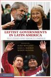 Leftist Governments in Latin America : Successes and Shortcomings, , 0521130336