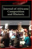 Journal of Africana Composition and Rhetoric, Monique Akassi, 0692270337